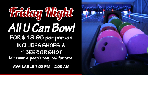 Friday Night All U Can Bowl