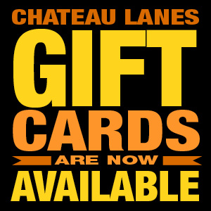 Chateau Lanes gift cards are now available.